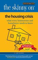 The Skinny on the Housing Crisis