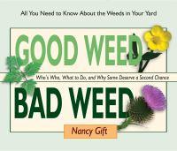 Good Weed, Bad Weed
