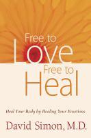 Free to Love, Free to Heal