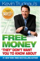 "Kevin Trudeau's Free Money ""they"" Don't Want You to Know About"
