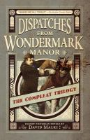 Dispatches From Wondermark Manor