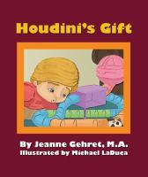 Houdini's Gift