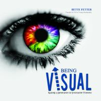 Being Visual