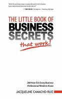 The Little Book of Business Secrets That Work!