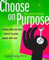 Choose on Purpose for Twentysomethings