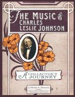 The Music of Charles Leslie Johnson