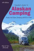 Traveler's Guide to Alaskan Camping