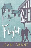 FLIGHT: A NOVEL OF BEIRUT AND THE FRENCH COUNTRYSIDE