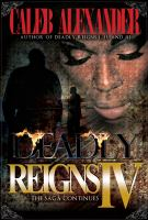 Deadly Reigns IV