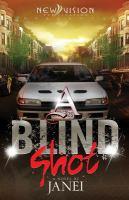 A Blind Shot