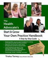 The Health Advocate's Start & Grow your Own Practice Handbook