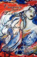 Vampires, Zombies & Wanton Souls