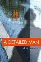 A Detailed Man