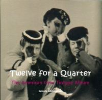 Twelve for A Quarter