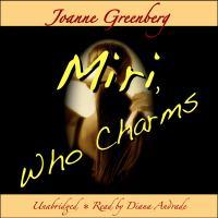 Miri, Who Charms