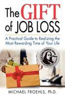 The Gift of Job Loss