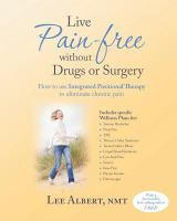 Live Pain-free Without Drugs or Surgery