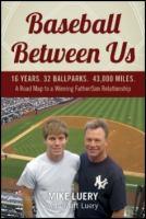 Baseball Between Us