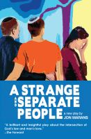 A Strange and Separate People
