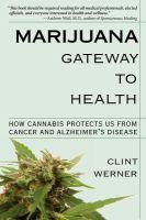 Marijuana, Gateway to Health