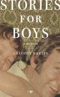 Stories for boys : a memoir