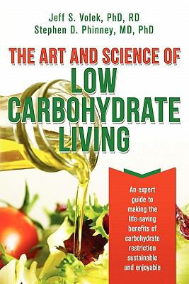 Cover image for The Art and Science of Low Carbohydrate Living