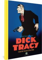 Chester Gould's Dick Tracy, Colorful Cases of the 1930s