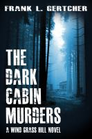 The Dark Cabin Murders
