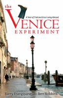 The Venice Experiment