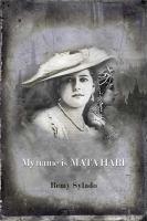 My Name Is Mata Hari