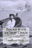 Bound With An Iron Chain