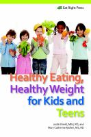 Healthy Eating, Healthy Weight for Kids and Teens