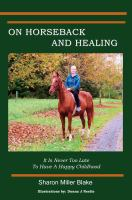 On Horseback and Healing