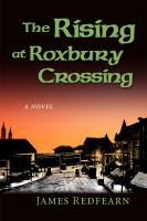 The Rising at Roxbury Crossing