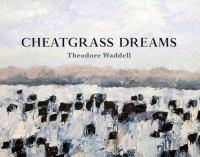 Cheatgrass Dreams