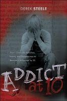 Addict at 10