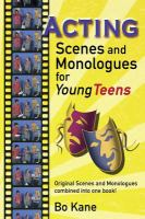 Acting Scenes & Monologues for Young Teens!
