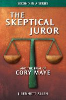 The Skeptical Juror and the Trial of Cory Maye