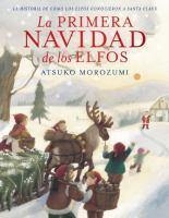 La primera navidad de los elfos