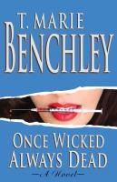 Once Wicked Always Dead