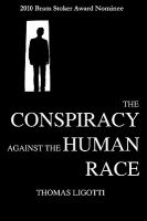 The Conspiracy Against the Human Race