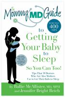 The Mommy MD Guide to Getting your Baby to Sleep