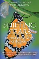 Shifting Gears to your Life & Work After Retirement
