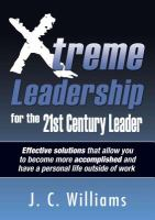 Xtreme Leadership for the 21st Century Leader!