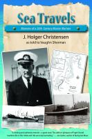 Sea travels : memoirs of a 20th century master mariner