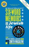 Six-word Memoirs on Jewish Life