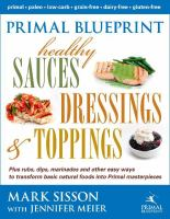 Primal Blueprint Healthy Sauces, Dressings & Toppings