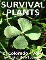 Survival Plants of Colorado, Volume 1