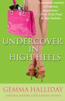 Undercover in High Heels