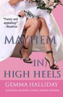 Mayhem in High Heels